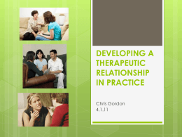 Developing a theraputic relationship 14.11.12