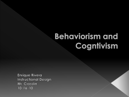 Behaviorism and Cogntivism