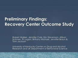 Recovery Center Outcome Study - Kentucky Housing Corporation