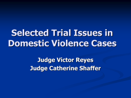 LETHALITY FACTORS IN DOMESTIC VIOLENCE CASES