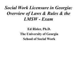Social Work Licensure in Georgia: Overview of Laws & Rules
