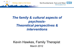 The family and cultural aspects of psychosis