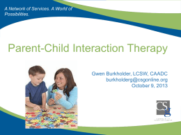 Parent - Child Interaction Therapy