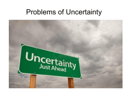 Problems of Uncertainty