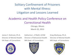 Solitary Confinement - Academic and Health Policy Conference on