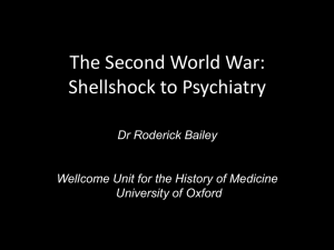 The Second World War: Shellshock to Psychiatry