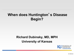 When Does Huntington`s Disease Begin?