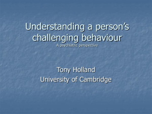 Mental health and challenging behaviour affecting people with ID