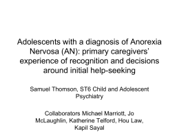 Adolescent Onset Anorexia Nervosa: