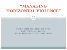 MANAGING HORIZONTAL VIOLENCE (Terry