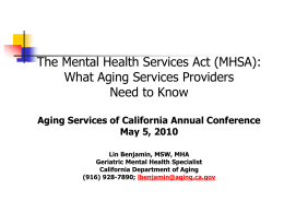 Mental Health Services Act (MHSA) Overview for California