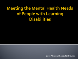Meeting the Mental Health Needs of People with Learning Disabilities