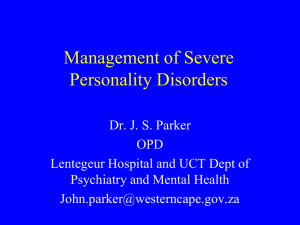 Managment of Severe Personality Disorders