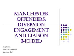 Manchester Offenders: Diversion Engagement and Liaison (MO:DEL)