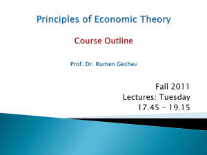 Introduction to ECONOMICS Prof.Dr. Rumen Gechev & Asst