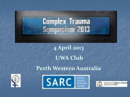 Images from the Complex Trauma Symposium 2013