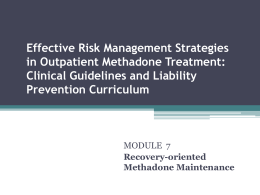 Module 7: Recovery-Oriented Methadone Maintenance