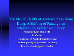 The Mental Health of Adolescents in Hong Kong: A Shifting of