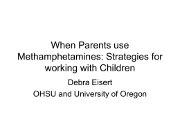 When Parents use Methamphetamines: Strategies for