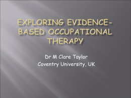 Exploring evidence-based occupational therapy