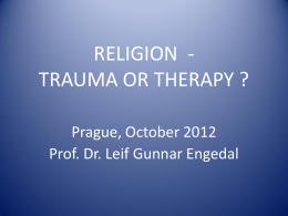 RELIGION - trauma or therapy