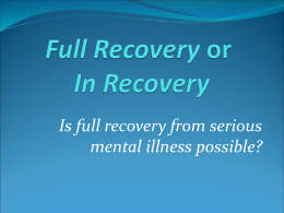 Full Recovery or In Recovery - New York Association of Psychiatric
