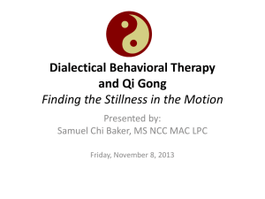 Dialectical Behavioral Therapy (DBT) and Qui Gong