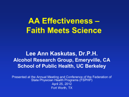Alcoholics Anonymous Effectiveness - Federation of State Physician