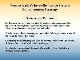 more information about the JJSES - Pennsylvania Council of Chief