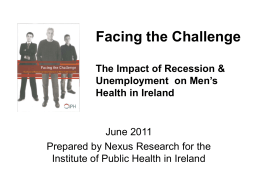 Facing the Challenge The Impact of Recession & Unemployment on