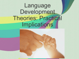 Language Development Theories