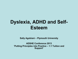 Dyslexia, ADHD and SE