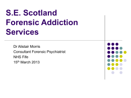 S.E. Scotland Forensic Addiction Services