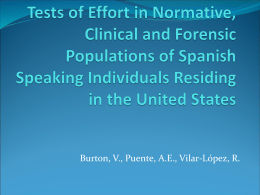 (2011, August). Tests of effort in normative, clinical