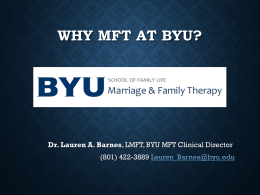2014 BYU MFT QA Powerpoint - Marriage & Family Therapy