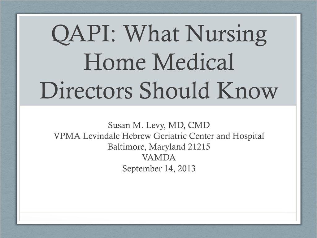 QAPI What Nursing Home Medical Directors Should Know