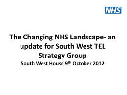 The Changing NHS Landscape - Health Education South West
