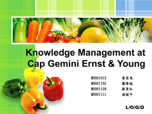 Knowledge Management at Cap Gemini Ernst & Young M9901013