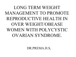 EFFECT OF LONG TERM WEIGHT MANAGEMENT ON