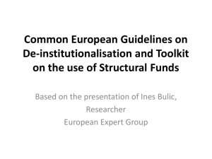 Common European Guidelines on De-institutionalisation