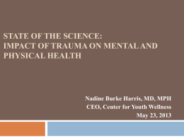 Clinical Sequelae of Child Trauma