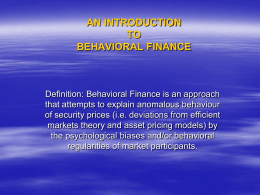 An Introduction to Behavioural Finance