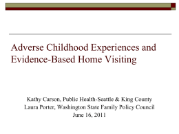 Adverse Childhood Experiences and Evidence