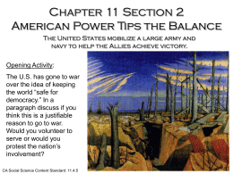 Chapter 11 Section 2 American Power Tips the Balance