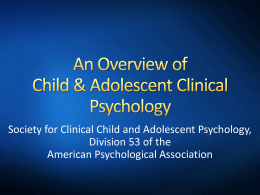 Child & Adolescent Clinical Psychology