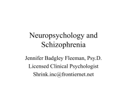 Neuropsychology and Schizophrenia