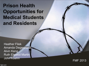 Prison Health Opportunities for Medical Students and Residents