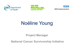 From Cancer Plan to Cancer Reform Noёline Young Project