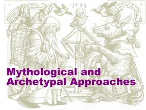 W6-Mythological and Archetypal Appraoches