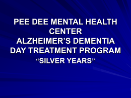 pee dee mental health center alzheimer`s dementia day treatment